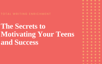 The Secrets to Motivating Your Teens and Success