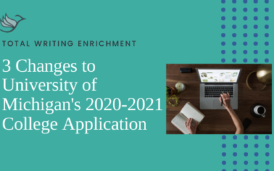 3 Changes to University of Michigan's 2020-2021 College Application