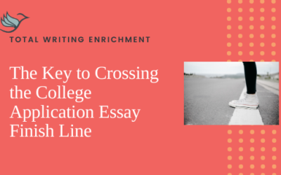 The Key to Crossing the College Application Essay Finish Line