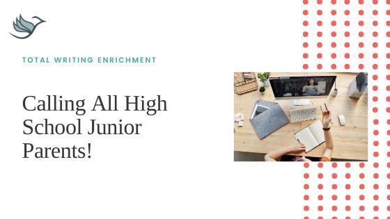 Calling All High School Junior Parents!