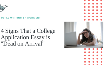 "4 Signs That a College Application Essay is ""Dead on Arrival"""