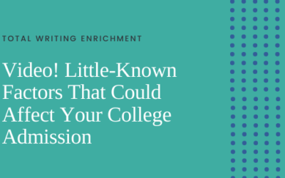 Video! Little-Known Factors That Could Affect Your College Admission